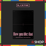 【BLACK PINK】 ブラックピンク  SPECIAL EDITION [How You Like That]  ブラピン